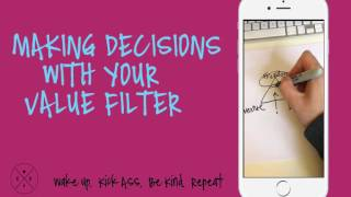 Making Decisions With Your Value Filter