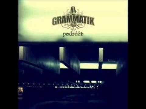 Tekst piosenki Grammatik - Ile jesteś w stanie po polsku