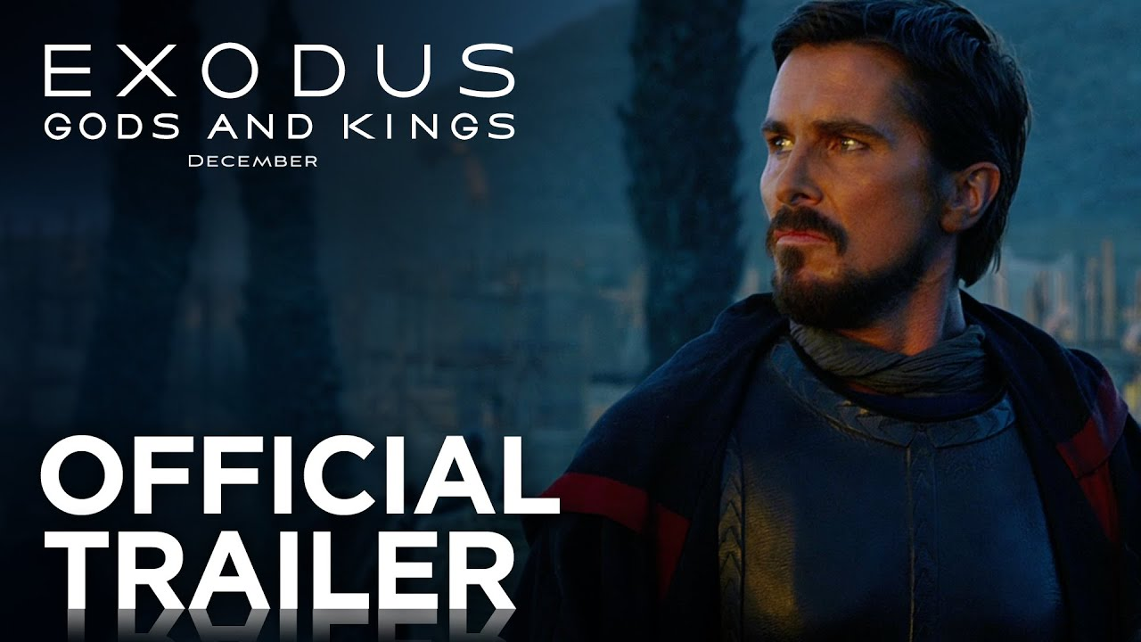 Movie Trailer:  Exodus: Gods and Kings (2014)