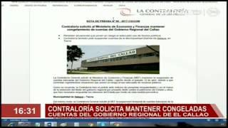 Ndp56. Contraloría solicitó al Ministerio de Economía y Finanzas mantener congelamiento de cuentas del Gobierno Regional del Callao