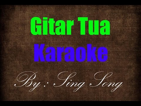 Gitar Tua Karaoke No Vocal