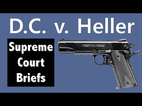 Strengthening The Second Amendment | D.C. V. Heller