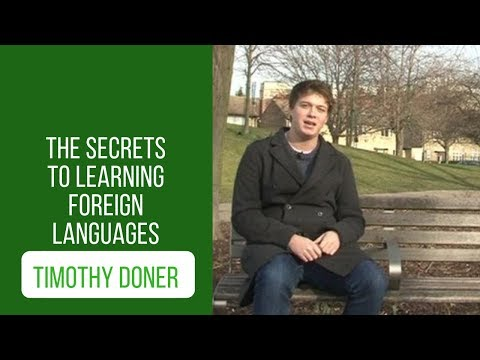 The secrets to learning foreign languages: Luca Lampariello interviews Timothy Doner