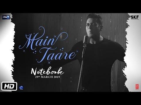 NOTEBOOK: Main Taare Full Video   Salman Khan   Pranutan Bahl   Zaheer Iqbal   Vishal M   Manoj M
