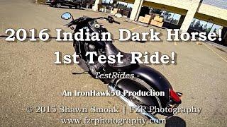 4. 2016 Indian Chief Dark Horse! - 1st Test Ride! | TestRides