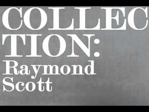 Collection: Raymond Scott