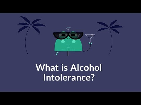 What is Alcohol Intolerance? (Inability to Breakdown Alcohol)