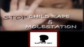 Stop Child Rape & Molestation #SpeakOut | BLACKTOMYROOTS.COM