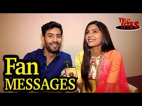Saahil Uppal and Sangeita Chauha MESSAGES from Fan