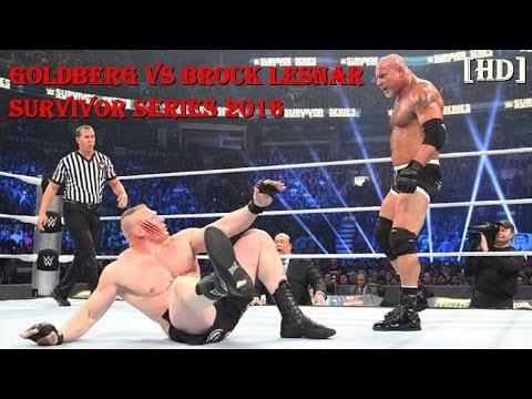 Goldberg vs Brock Lesnar Wwe Survivor Series 2016 Full Match HD