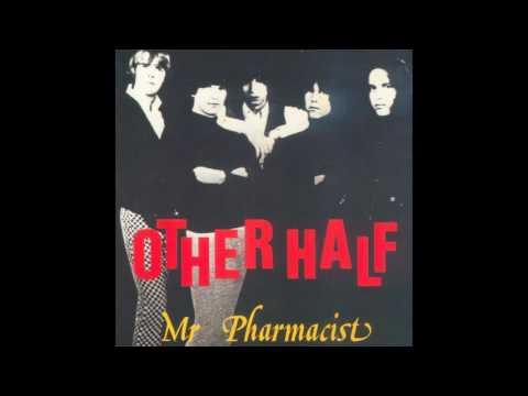 The Other Half - Mr Pharmacist