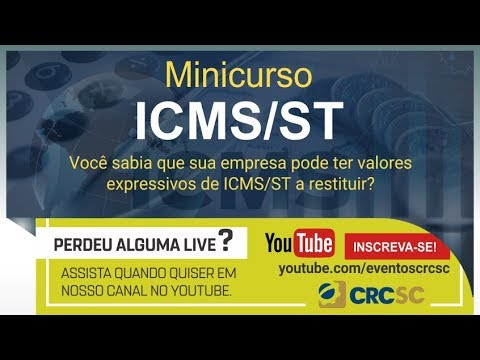 Minicurso: Restituição, Ressarcimento e Complemento do ICMS/ST