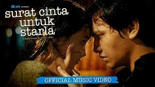 Video Virgoun - Surat Cinta Untuk Starla (Official Music Video) MP3, 3GP, MP4, WEBM, AVI, FLV November 2017