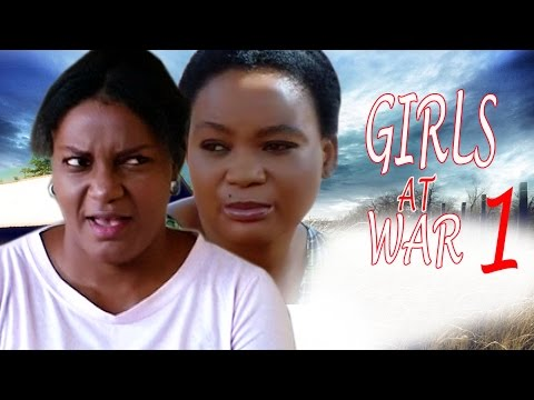 Girls At War Season 1  - 2017 Latest Nigerian Nollywood Movie