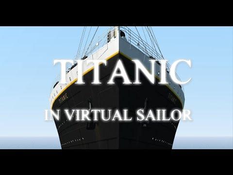 TITANIC Movie Virtual Sailor Part 1