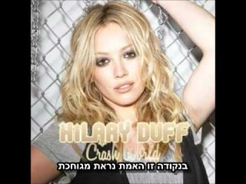 Video Hilary Duff - Crash World מתורגם download in MP3, 3GP, MP4, WEBM, AVI, FLV January 2017