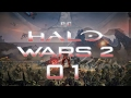 Halo Wars 2 Pc 01 The Signal Halo Wars 2 Gameplay Let s