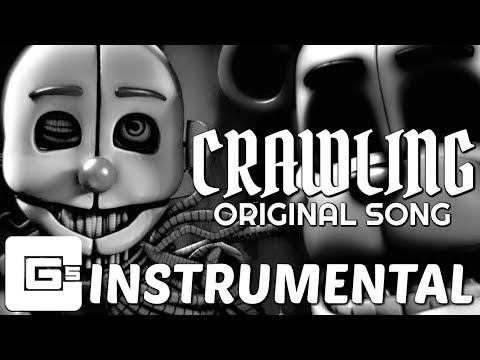 "FNAF SISTER LOCATION SONG ▶ ""Crawling"" [Instrumental] (ft. Dolvondo) 