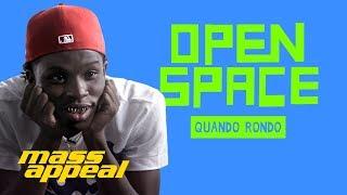 Open Space: Quando Rondo   Mass Appeal