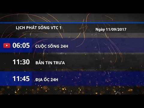 Lịch phát sóng ngày 11/09/2017 | VTC1 - Thời lượng: 2 phút, 22 giây.
