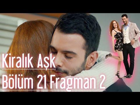 Kiralık Aşk 21. Bölüm 2. Fragman | HD İzle