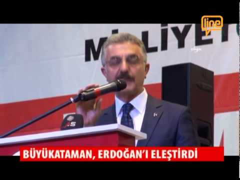 Büyükataman Erdoğan'ı Eleştirdi  18 Mayıs 2015