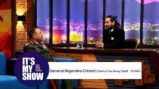 Video General Rajendra Chhetri | It's my show with Suraj Singh Thakuri | 21 April 2018 MP3, 3GP, MP4, WEBM, AVI, FLV April 2018