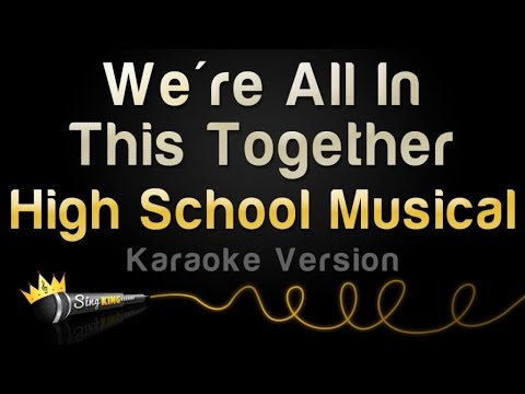 High School Musical - We're All In This Together (Karaoke Version)