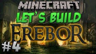 Let's Build - Erebor - #4 - Guardtowers