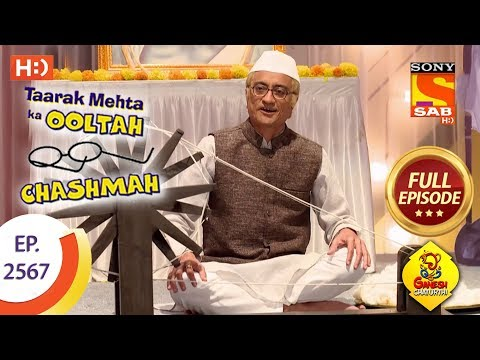 Taarak Mehta Ka Ooltah Chashmah - Ep 2567 - Full Episode - 2nd October, 2018