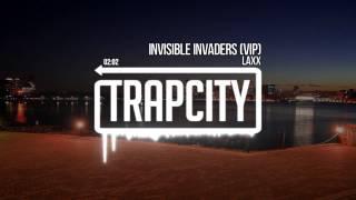 Video LAXX - Invisible Invaders (VIP) MP3, 3GP, MP4, WEBM, AVI, FLV Agustus 2018