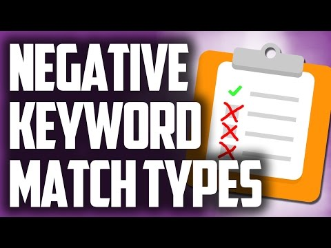 Negative Keyword Match Types in Adwords PPC