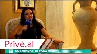 INTERVISTE 60 SEKONDA - BLEONA QERETI - PRIVE KLAN KOSOVA