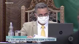 Câmara instaura CEI que vai apurar contrato com a FERSB