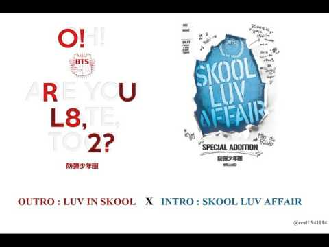방탄소년단 BTS - Skool Luv Affair Mix (Outro : Luv in Skool X Intro : Skool Luv Affair)