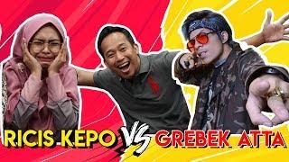 Video RICIS Kepo VS Grebek ATTA MP3, 3GP, MP4, WEBM, AVI, FLV Mei 2019