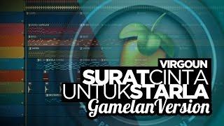 VIRGOUN - SURAT CINTA UNTUK STARLA | Instrumental Gamelan Version FL Studio Video