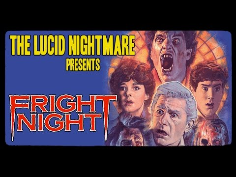 The Lucid Nightmare - Fright Night Review