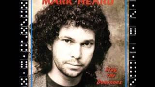 <b>Mark Heard</b>  2  Stranded At The Station  Stop The Dominoes 1981