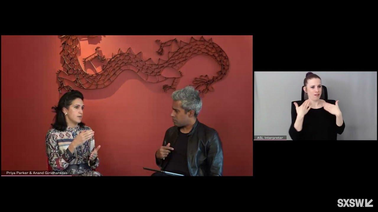 Keynote: Priya Parker with Anand Giridharadas | SXSW 2021