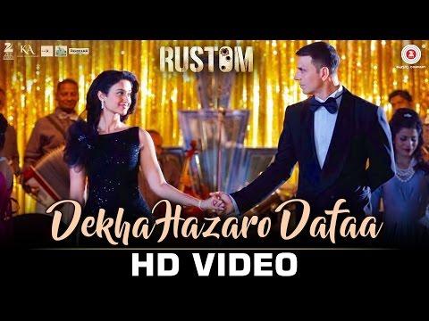 Dekha Hazaaro Dufaa - Rustom (2016)