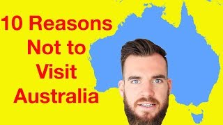 Video 10 Reasons Not To Visit Australia (Aussie Reacts) MP3, 3GP, MP4, WEBM, AVI, FLV April 2019
