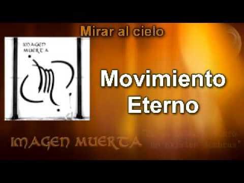 IMAGEN MUERTA - Mirar al cielo +  Un Cuento Humano (1995 - 2001)