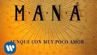Maná Hasta Que Te Conocí Lyric Video