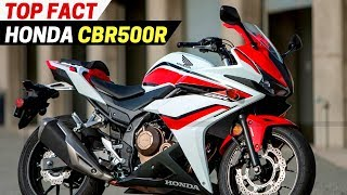 8. TOP Fact 2018 Honda CBR500R You Must Know!