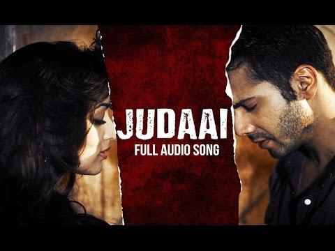 Video Judaai (Audio Song) | Badlapur | Varun Dhawan, Yami Gautam & Nawazuddin Siddiqui download in MP3, 3GP, MP4, WEBM, AVI, FLV January 2017