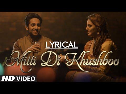 LYRICAL: 'Mitti Di Khushboo' Full Song with LYRICS