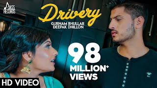 Video Drivery ( Full HD) | Gurnam Bhullar Co Deepak Dhillon  | New Punjabi Songs 2017 MP3, 3GP, MP4, WEBM, AVI, FLV April 2019