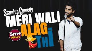 Meri Wali Alag Thi || Relationship|| Stand up Comedy|| Aditya