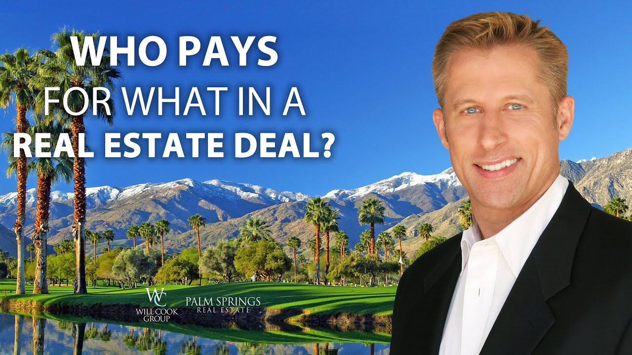 Who Pays for What in a Real Estate Deal?